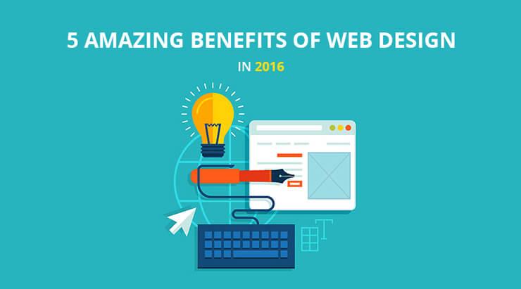 amazing benefits of web design