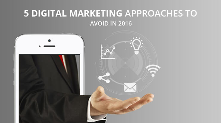 digital marketing approaches to avoid